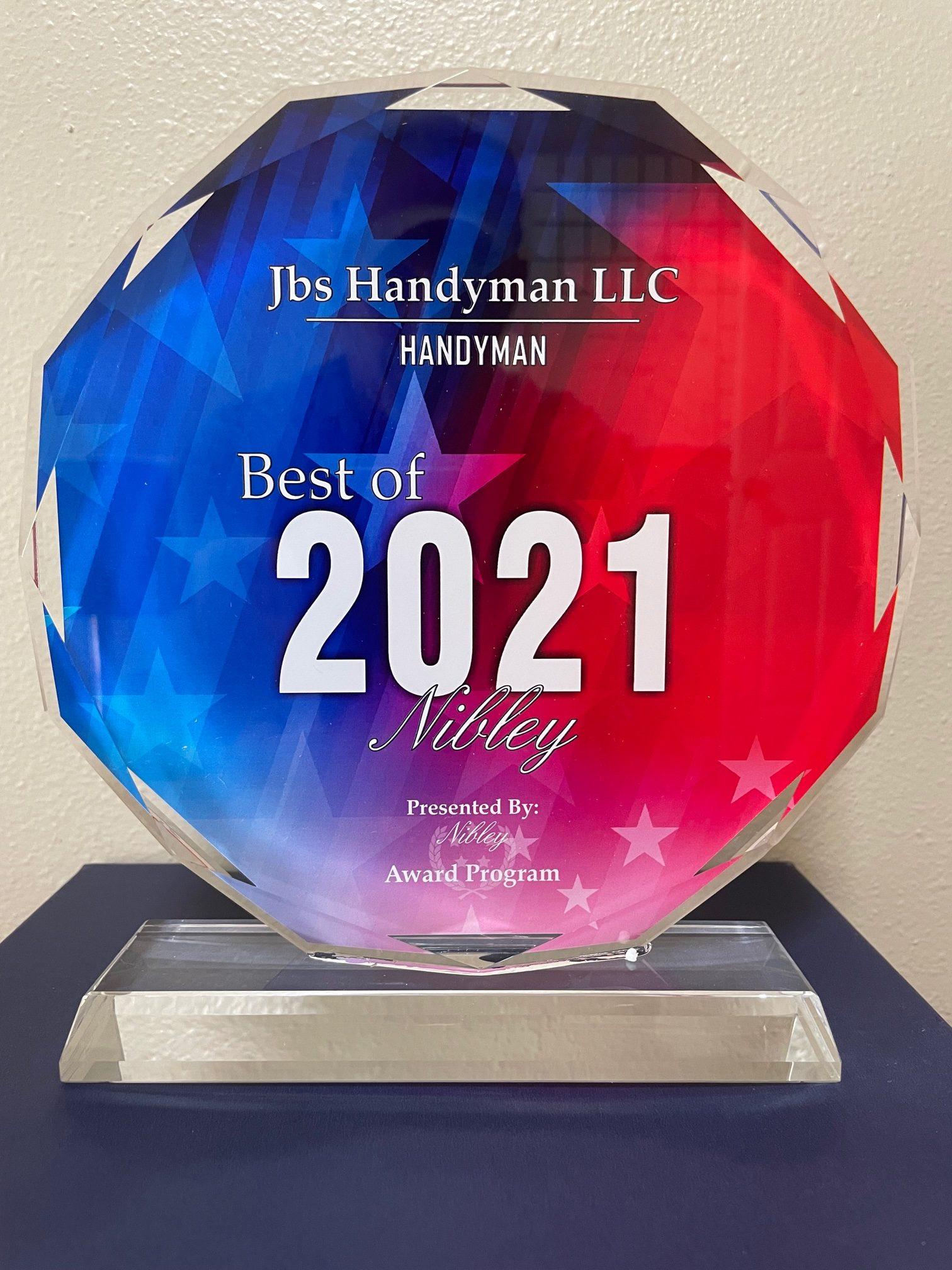 JBs Handyman LLC Best of Nibley 2021 Presented by Nibley Award Program